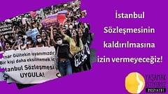 """""""İstanbul Sözleşmesi'nden Vazgeçmiyoruz"""" kampanyası çığ gibi büyüyor"""